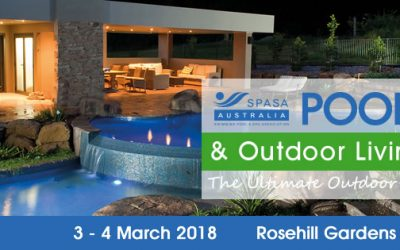 Pool Spa & Outdoor Living Expo – March 2018